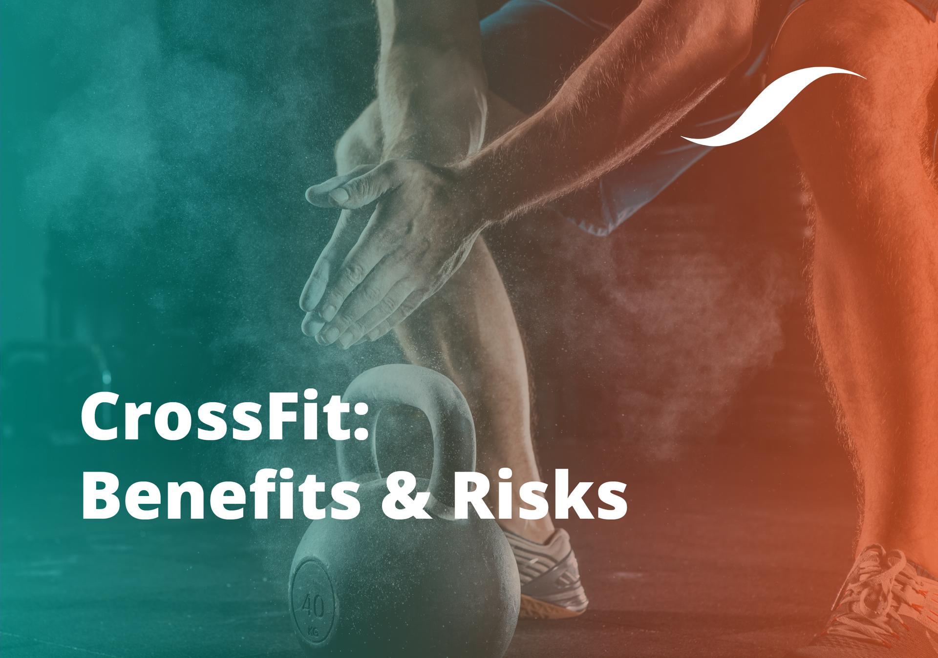 Crossfit Benefits Risks Origym