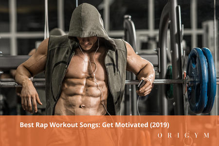 27 Best Rap Workout Songs Get Motivated 2019