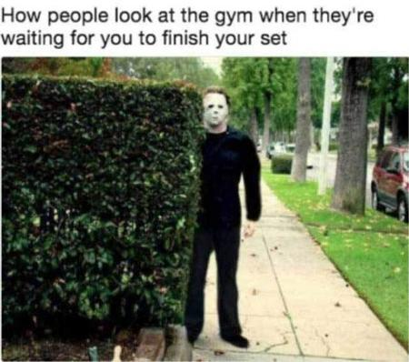Fitness memes: how people look at the gym when they're waiting for you to finish your set
