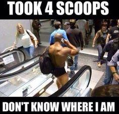 fitness memes: pre-workout scoops, too many scoops