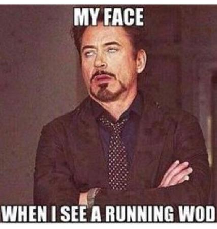 fitness memes: when i see a running WOD