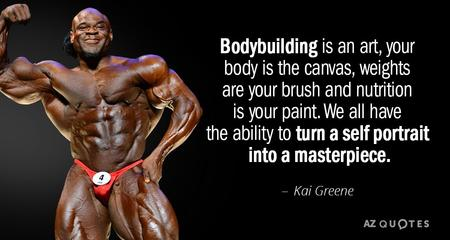 fitness memes: bodybuilding is an art kai greene