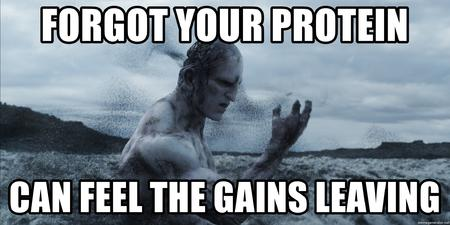 fitness memes: forgot your protein, can feel the gains leaving