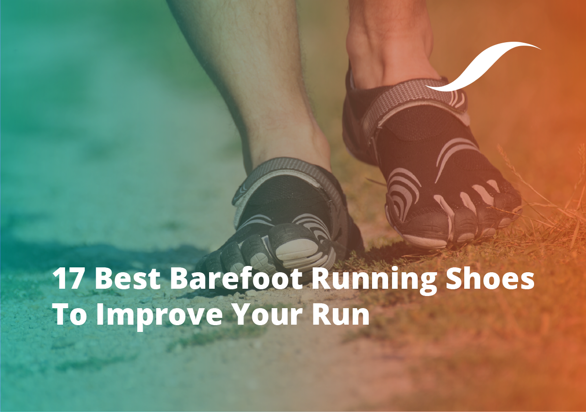 17 Best Barefoot Running Shoes To