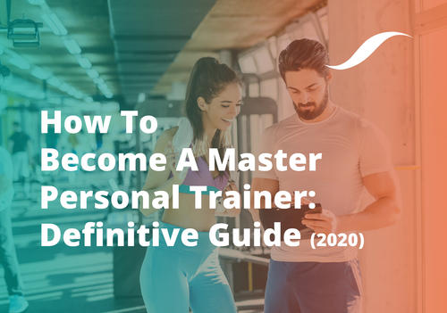 Banner image of how to become a master personal trainer