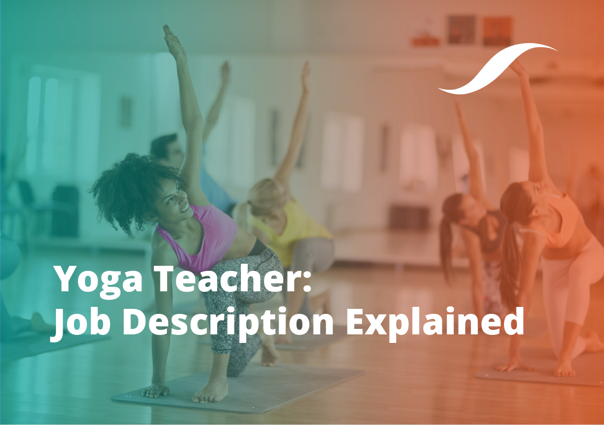 Yoga Teacher Job Description 2020 Origym