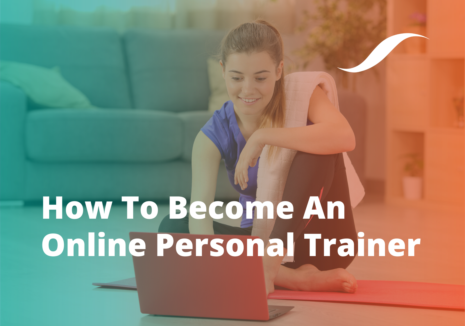 fbdad0d57a6 How To Become An Online Personal Trainer (UK)